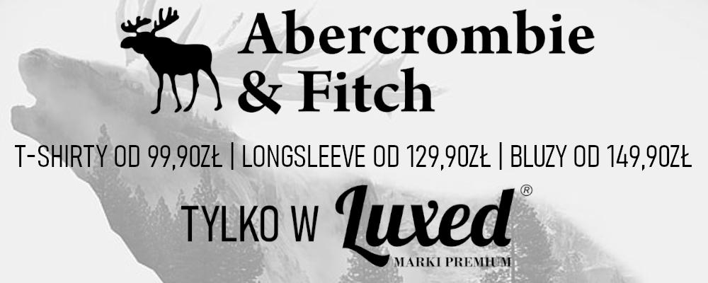 Abercombie & Fitch w Rzeszowie w LUXED Marki Premium!